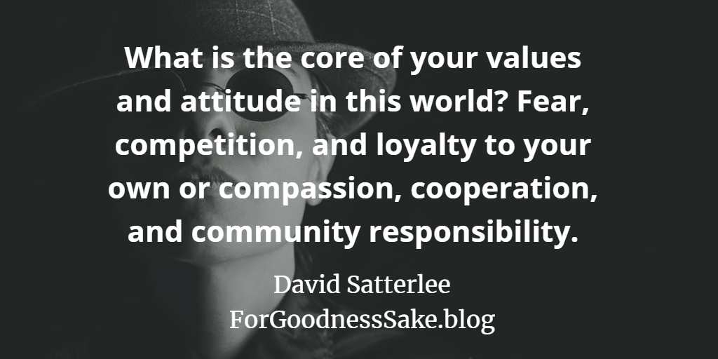 Quote - What is the core of your values and attitude in this world.png