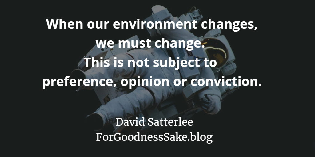 Quote - When our environment changes, we must change.png