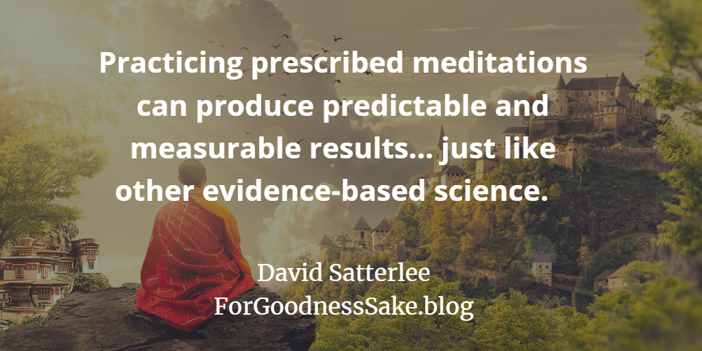 Quote - Practicing prescribed meditations can produce predictable and measurable results.png