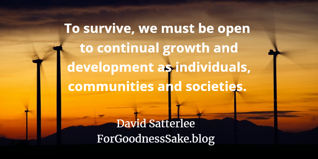Quote - To survive, we must be open to continuous growth and development.png