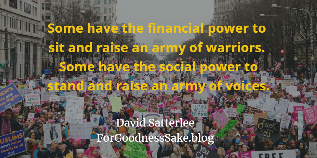 Quote - Some have the financial power to sit and raise an army of warriors.png