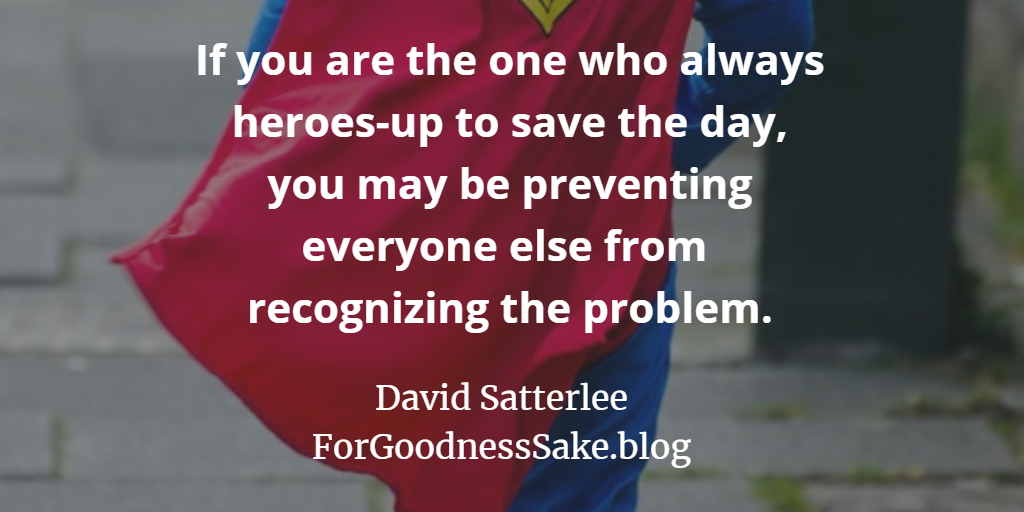 Quote - If you are the one who always heroes-up.png