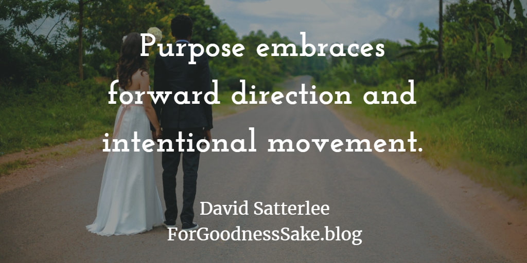 Quote - Purpose embraces forward direction and intentional movement.png