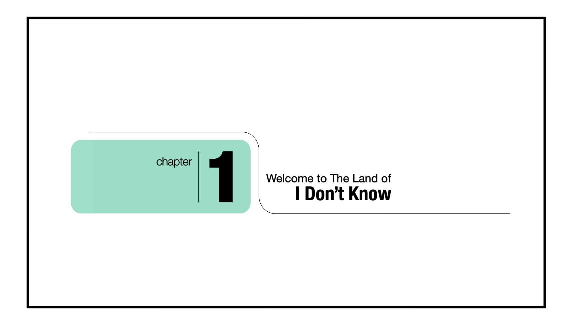 The Land of I Don't Know 2.jpg