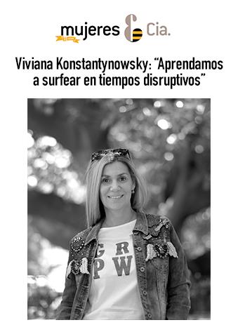 """Viviana Konstantynowsky: """"Aprendamos a surfear en tiempos disruptivos"""" - """"Las nuevas tecnologías tendrán 'el papel protagónico' en la vida personal y profesional"""", afirma la coach tecnológica Viviana Konstantynowsky.Ver más"""