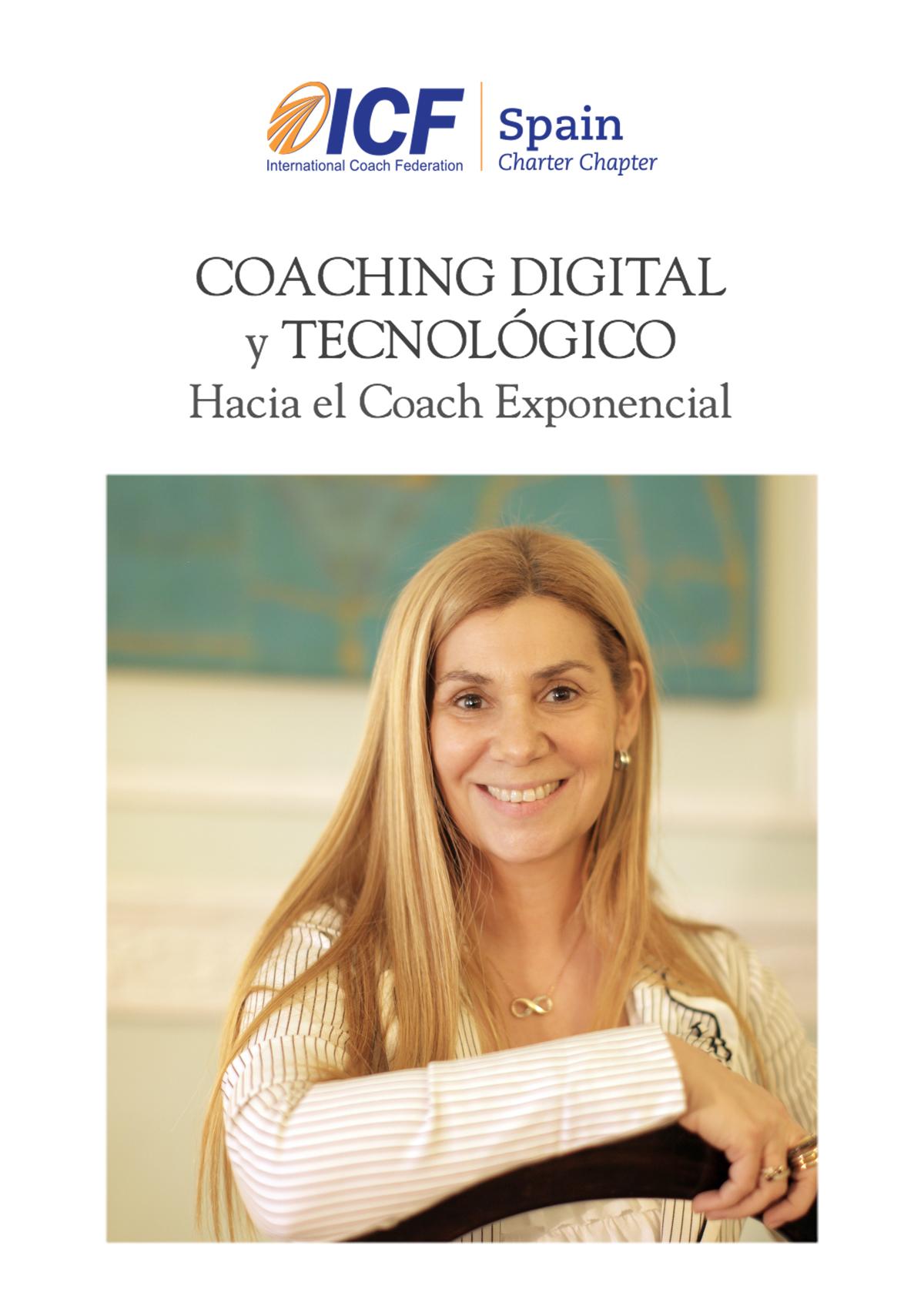 Coaching Digital y Tecnológico: Hacia el Coach Exponencial - Como sociedad estamos presenciando un proceso acelerado de cambios a nivel mundial, impactando fuerte en la economía, el trabajo y la sociedad.Ver más