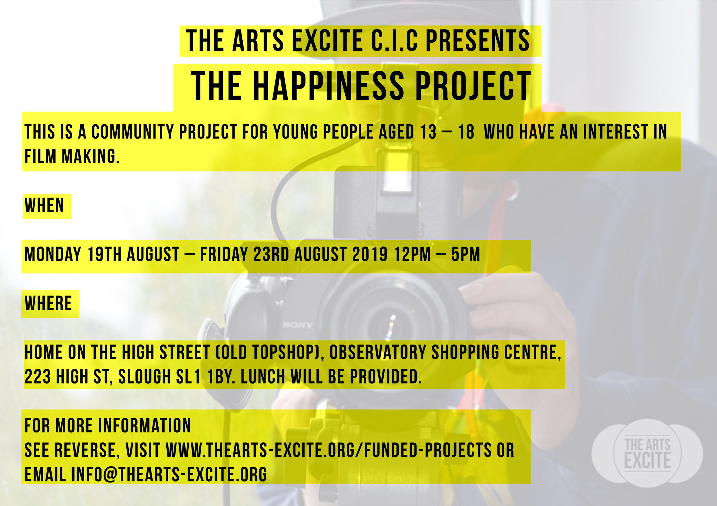 The Happiness Project - This is a free community project for young people aged 13-18 who have an interest in film making. To sign up please complete the form below.