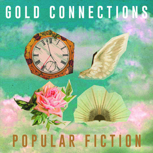 "Gold Connections - EHR030 popular fiction Lp / may 11th 201812"" vinyl #400 / cd digipak #1000BUY"
