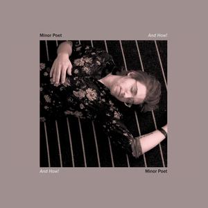 "Minor Poet - EHR024 and how! lp / august 25th 201712"" vinyl #300BUY"