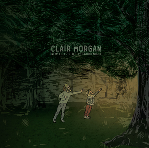 """Clair Morgan - EHR011 New lions and the not goodnight lp / april 1st 201612"""" vinyl 180g (white) #150 / 180g (black)#150cd #1000"""
