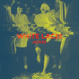 White Laces - ehr003 moves lp (deluxe editon) / october 10th 2014cd (sleeve) #300BUY