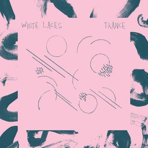 "White Laces - ehr002 Trance lp / october 7th 201412"" vinyl (pink) #100 (transparent blue) #100 (black) #800cd #100BUY"