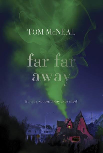 Far Far Away. Cover Art by Ericka O'Rourke