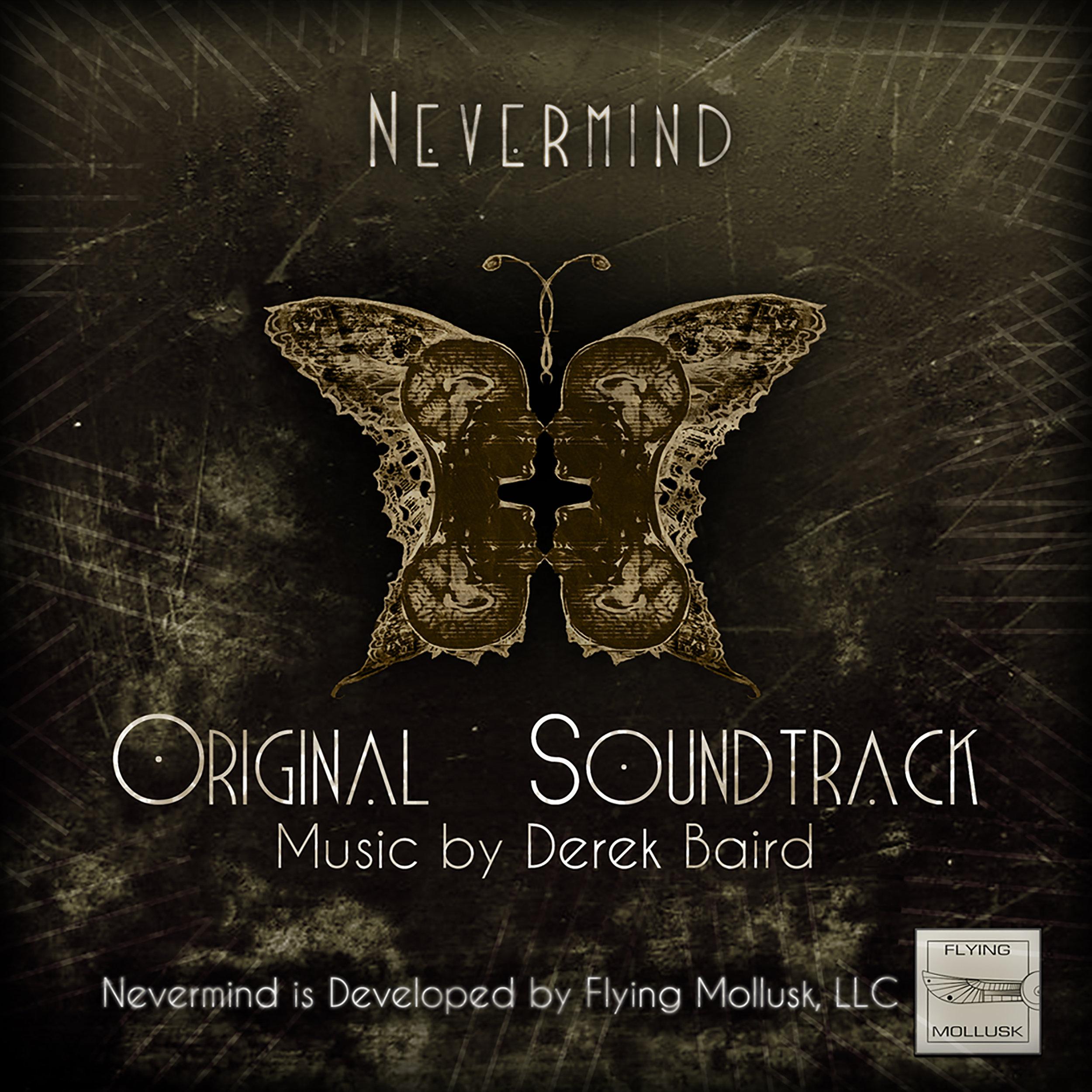 NevermindOriginalSoundtrack_MusicByDerekBaird.jpg