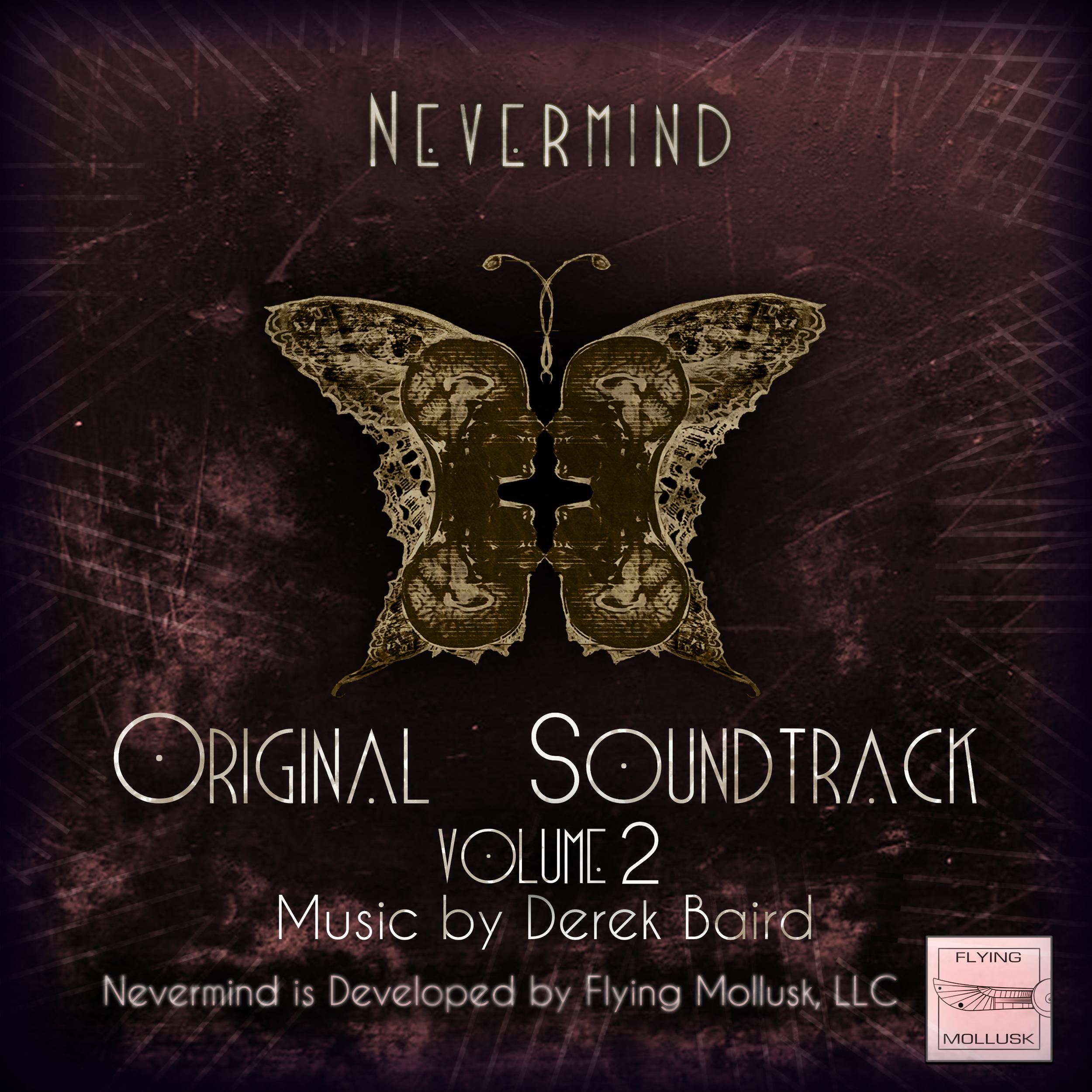 NevermindOriginalSoundtrack_Vol2_MusicByDerekBaird.png
