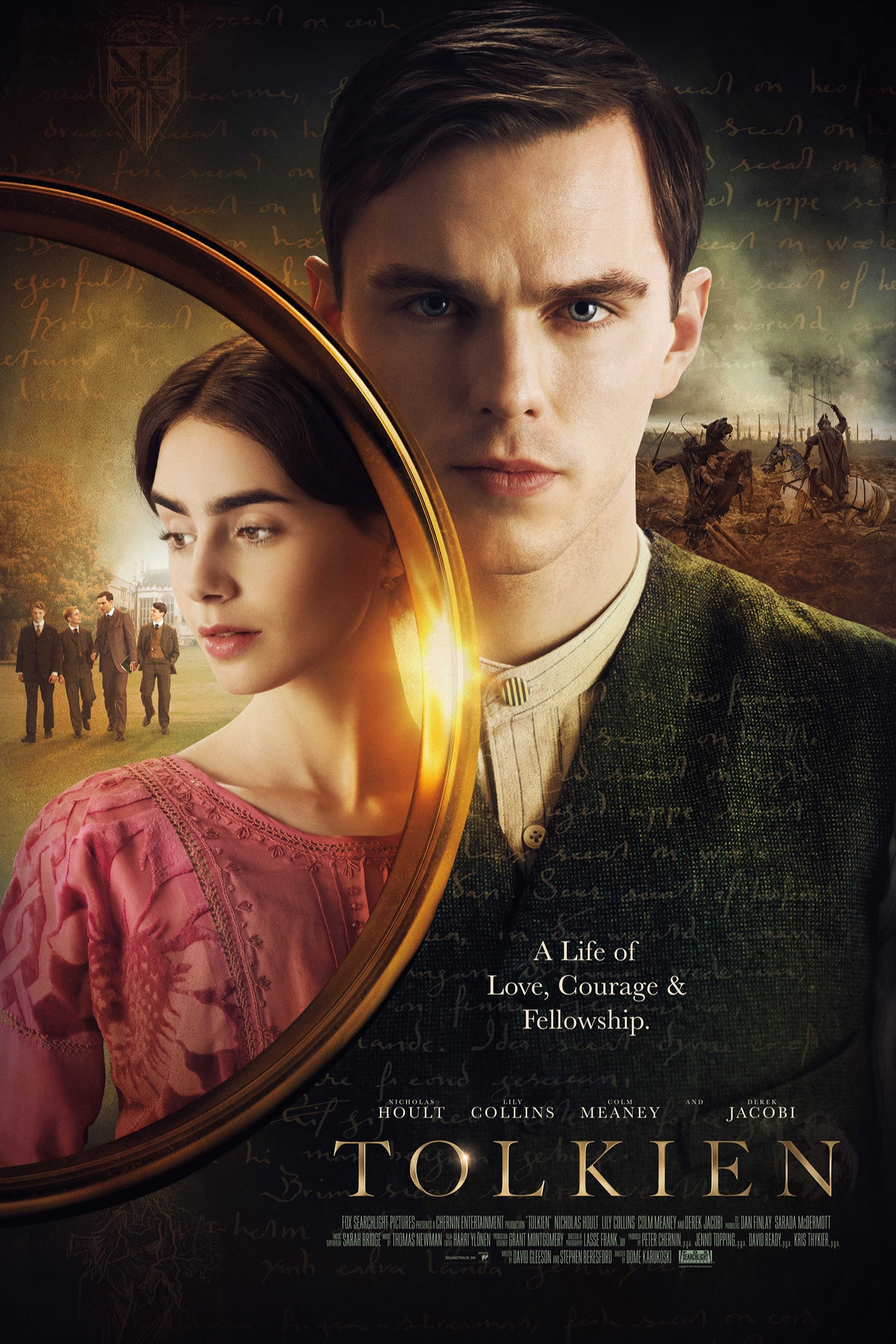 TOLKIEN - Starring Nicholas Hoult (THE FAVOURITE) as the young John Tolkien, the film is a powerful story of friendship, love and loss, uncovering how a lonely orphan grew up to capture the world's imagination with The Hobbit and The Lord of the Rings.Raised by a devoted and imaginative mother who died tragically when he was only 12, Tolkien was left to carve his own precarious path. But his luck changes when he meets a group of fellow misfits at school who turn out to be kindred spirits. Sharing a love of art and a passion for seizing the moment, Tolkien and his three best friends form a secret fellowship which will help him find his true self, and shape the man that he becomes.During this time he also meets a talented young pianist called Edith (Lily Collins, Les Miserables), and begins to fall in love. But their story will be far from straightforward. Banned from seeing each other by Tolkien's guardian, the two are forced apart, and Edith becomes engaged to somebody else. Will they find their way back to each other in spite of everything?When the First World War breaks out, it threatens to tear Tolkien apart from everything he loves. His experiences at the Battle of the Somme, where he fights alongside his school-friends, will bring heartbreaking loss – but also the inspiration for some of the best-loved stories ever written.Directed by Dome Karukoski (TOM OF FINLAND), TOLKIEN is written by David Gleeson (COWBOYS & ANGELS) and Stephen Beresford (PRIDE). The film also stars Colm Meaney and Derek Jacobi.