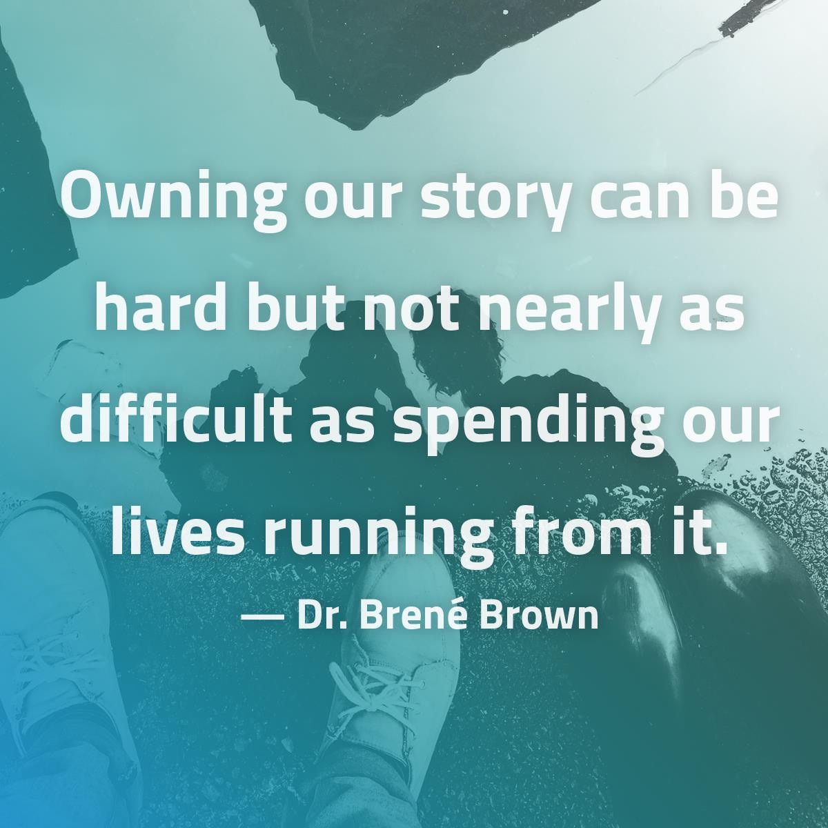 Brené Brown - Own Your Story