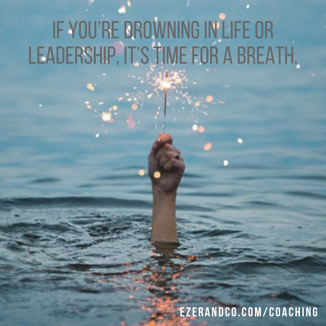 Ezer + Co. Coaching Group - Drowning Breath
