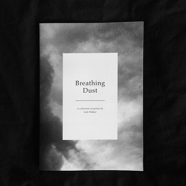 Breathing Dust - Josh Walker - The Poetic Process 02.jpg