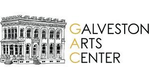 Galveston Arts Center 2127 Strand | 409.763.2403 galvestonartscenter.org Open from Noon - 5PM Wednesday - Sunday