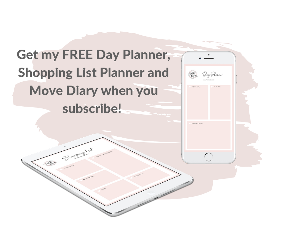 Get my FREE Day Planner, Shopping List Planner and Move Diary when you subscribe! (2).png