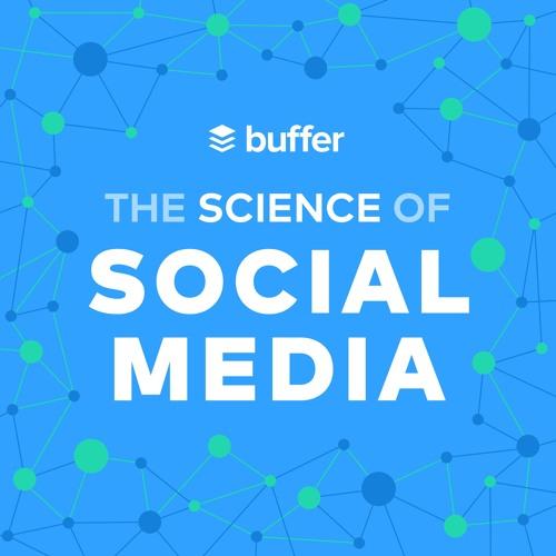 The Science of Social Media - Denne podkasten er det Buffer.com som står bak, en delingstjeneste for sosiale medier. Buffer sitter på mye data, og i denne podkasten deler de mye av dataen for å fortelle lytterne hva som funker best, statistisk sett.