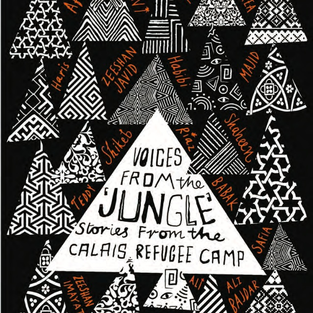 Aura Lounasmaa (UEL) (et al, eds.),  Voices from the Jungle: Stories from the Calais Refugee Camp , London: Pluto Press, 2017