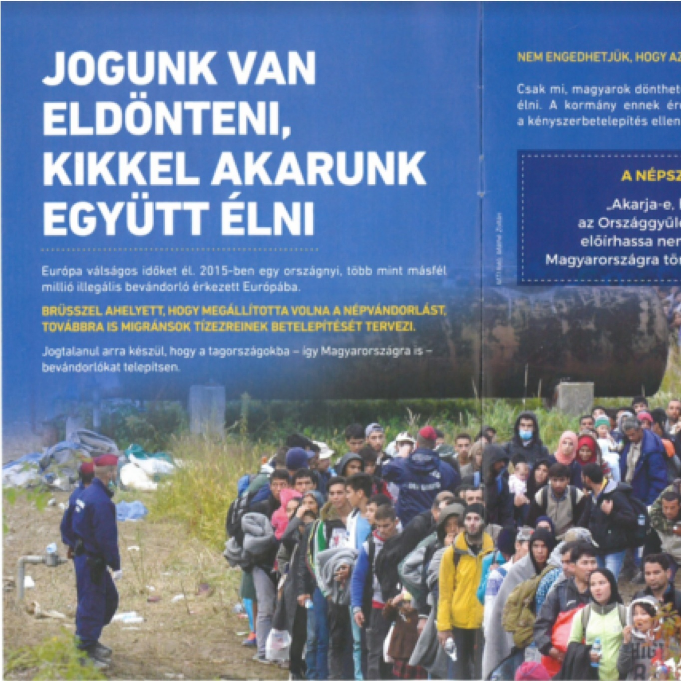 """""""We have the right to decide with whom we want to live"""". Hungarian government anti-migrant propaganda, 2015."""