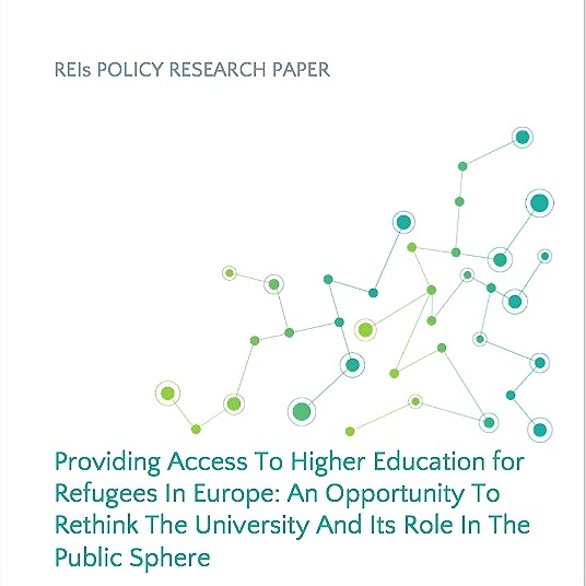 REIs Policy Paper, Providing Access to Higher Education for Refugees in Europe, 2019.