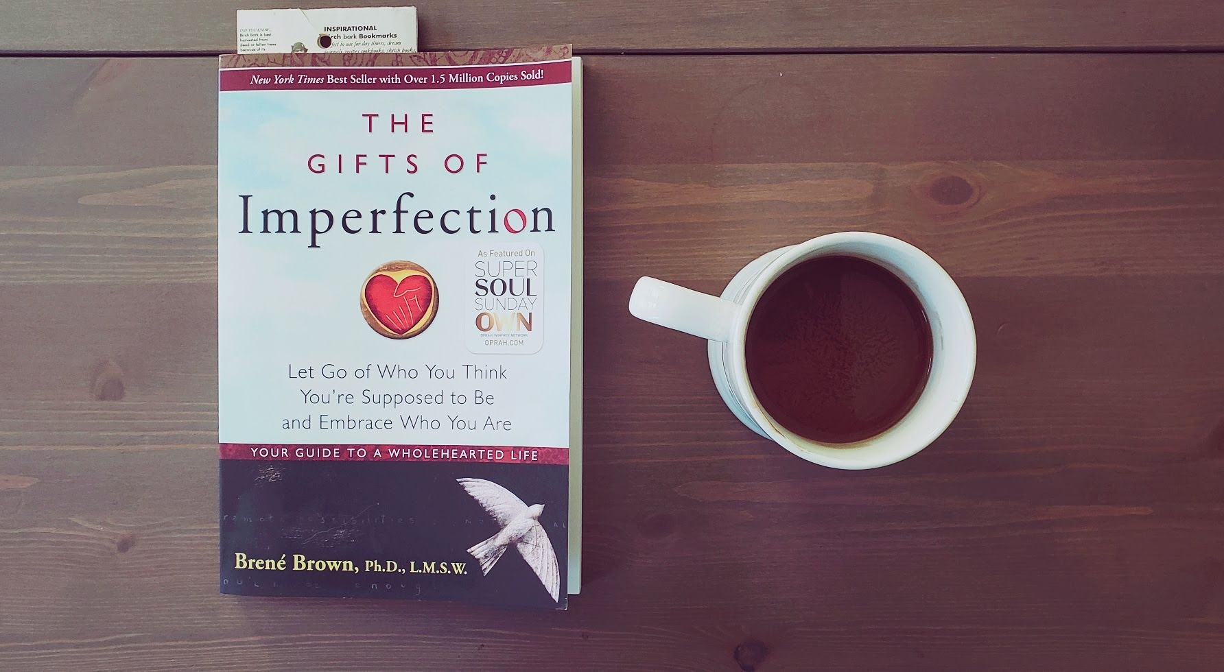 The Gifts of Imperfection  by Brené Brown.