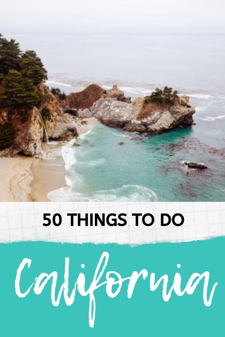 The Ultimate California Bucket List