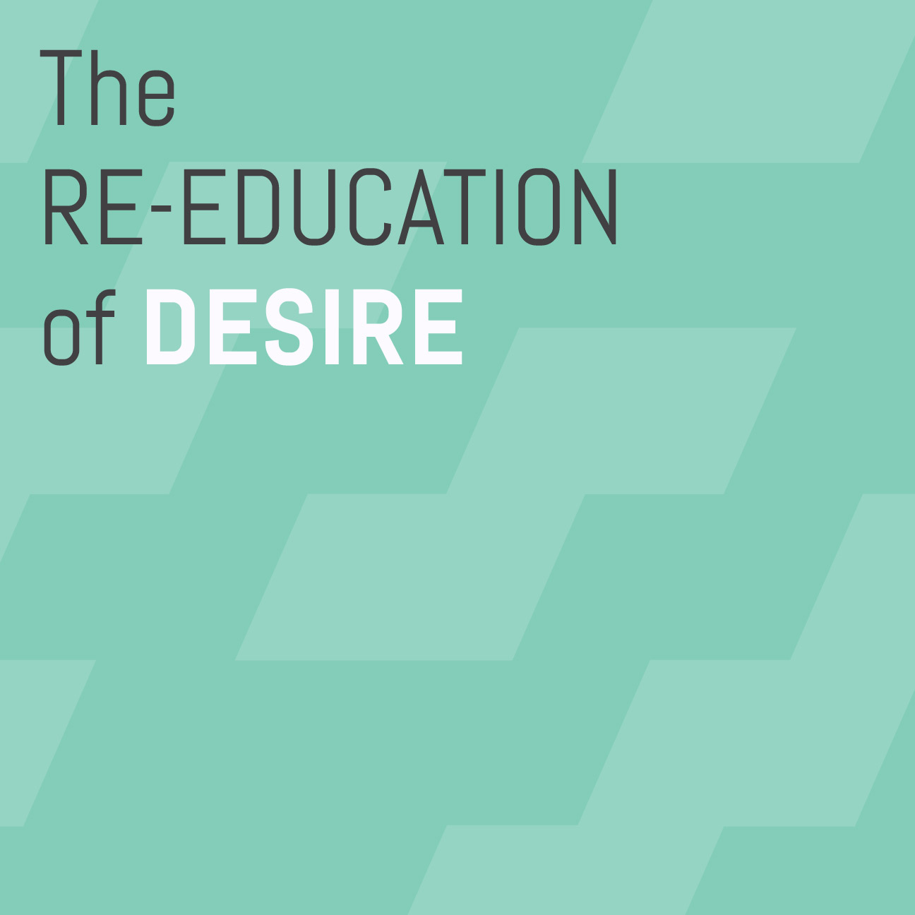 Re-Education-of-Desire.jpg