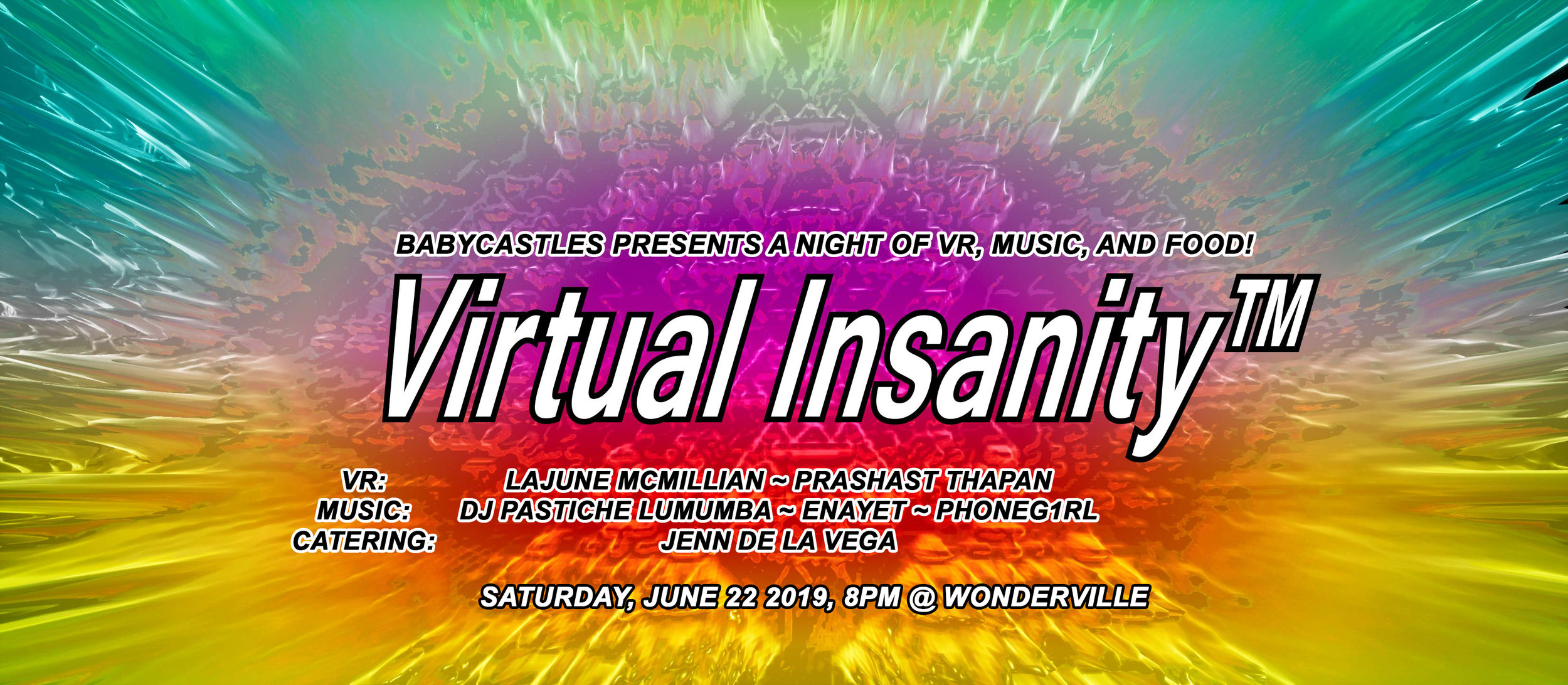 https://withfriends.co/Event/1914220/Babycastles_presents_the_third_night_of_Virtual_Insanity