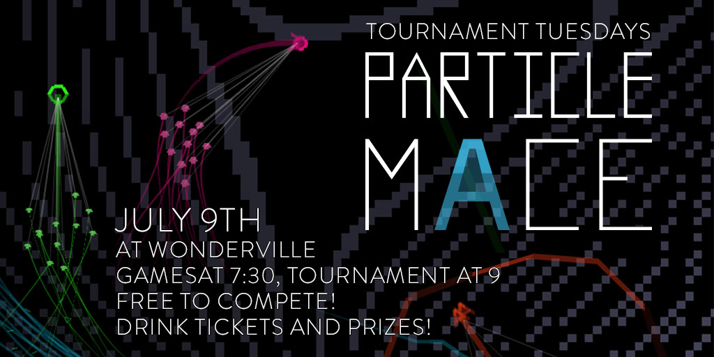 RSVP:  https://withfriends.co/Event/1958769/Tournament_Tuesday_Particle_Mace