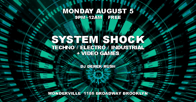 RSVP:  https://withfriends.co/Event/2182997/System_Shock_v8_5