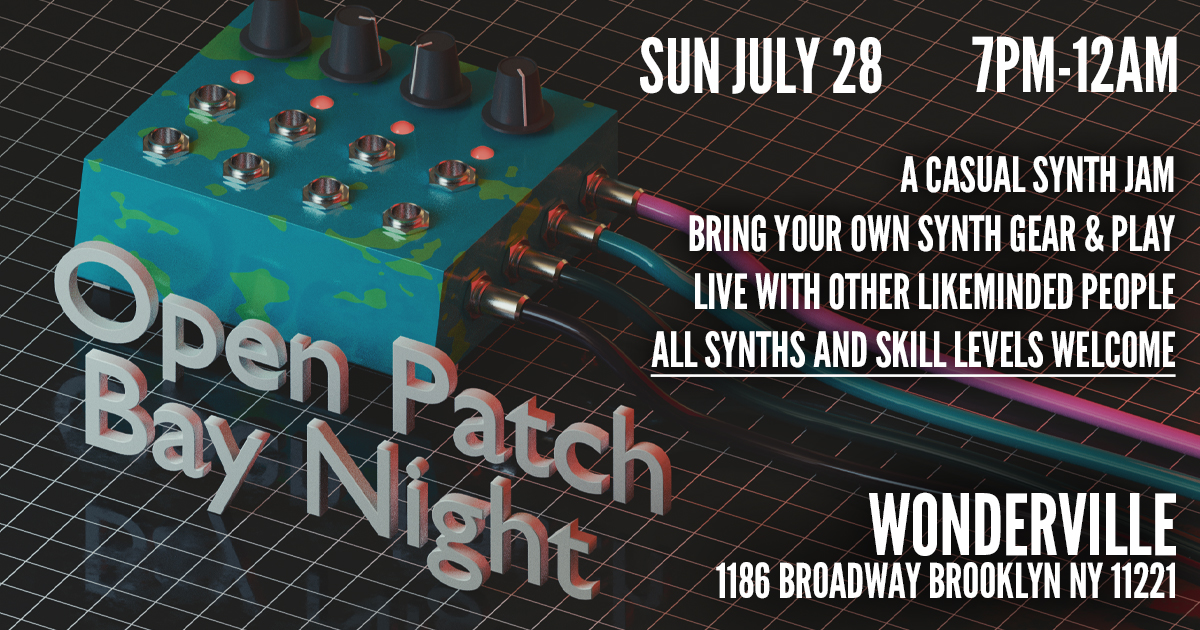 RSVP:  https://withfriends.co/Event/2231758/Open_Patch_Bay_Night