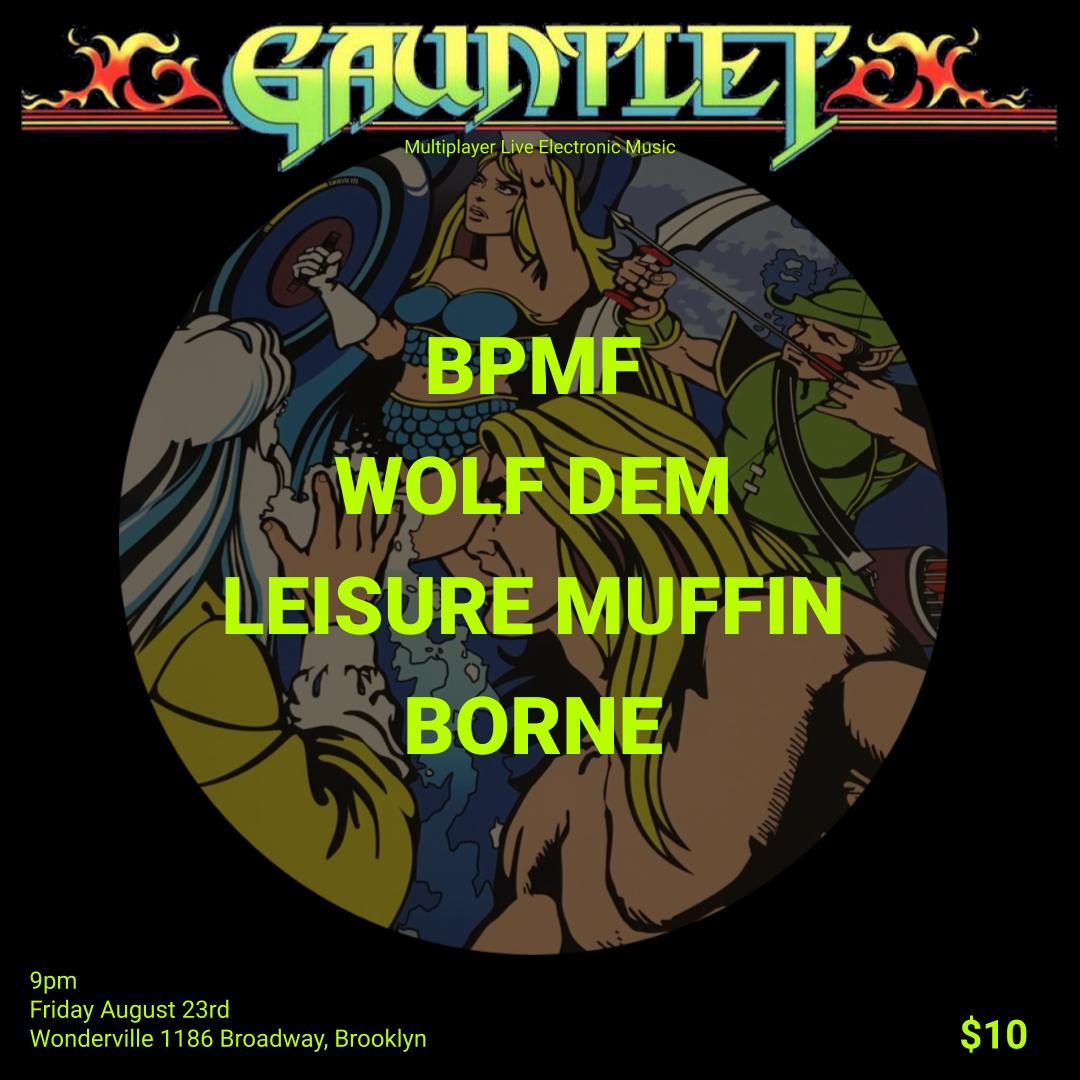 Tickets:  https://withfriends.co/Event/2250341/Gauntlet_at_Wonderville