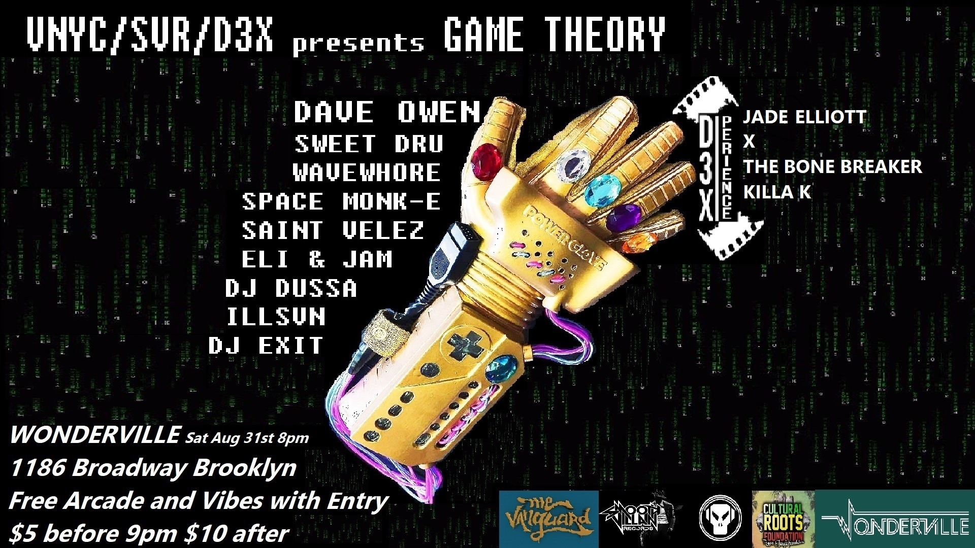 Tickets:  https://withfriends.co/Event/2348673/GAME_Theory_ft_Dave_Owen_and_D3X