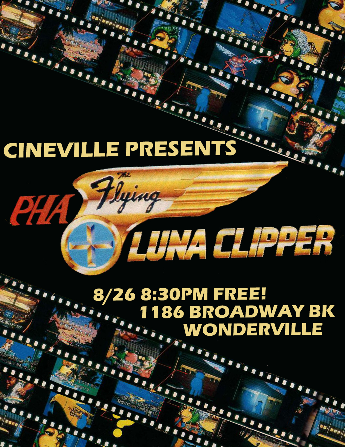 RSVP:  https://withfriends.co/Event/2417045/Cineville_Presents_The_Flying_Luna_Clipper