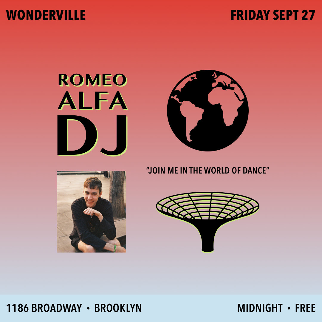 Tickets:  https://withfriends.co/event/2540071/romeo_alfa_dj_at_wonderville/