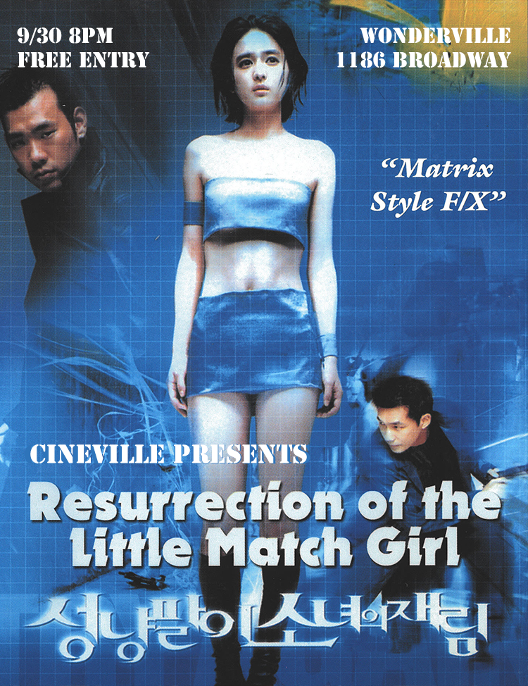 Tickets:  https://withfriends.co/event/2608079/cineville_presents_resurrection_of_the_little_match_girl