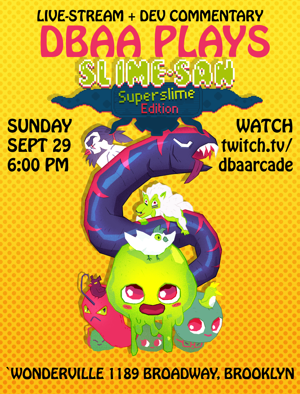 Tickets: https://withfriends.co/event/2641214/dbaa_plays_slime_san