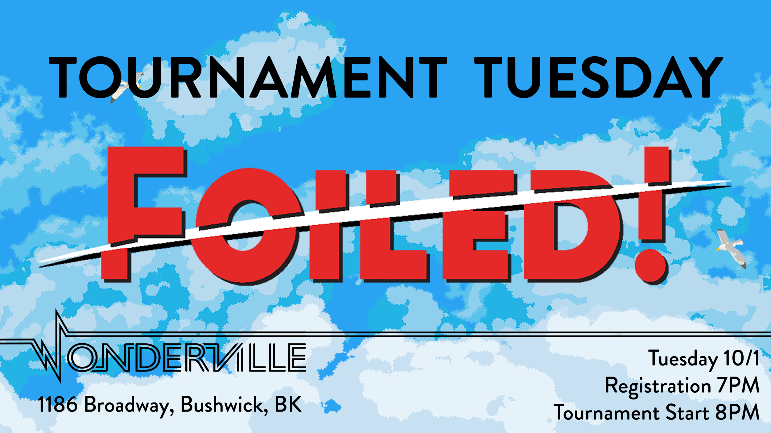 RSVP:  https://withfriends.co/event/2741277/tournament_tuesday_foiled