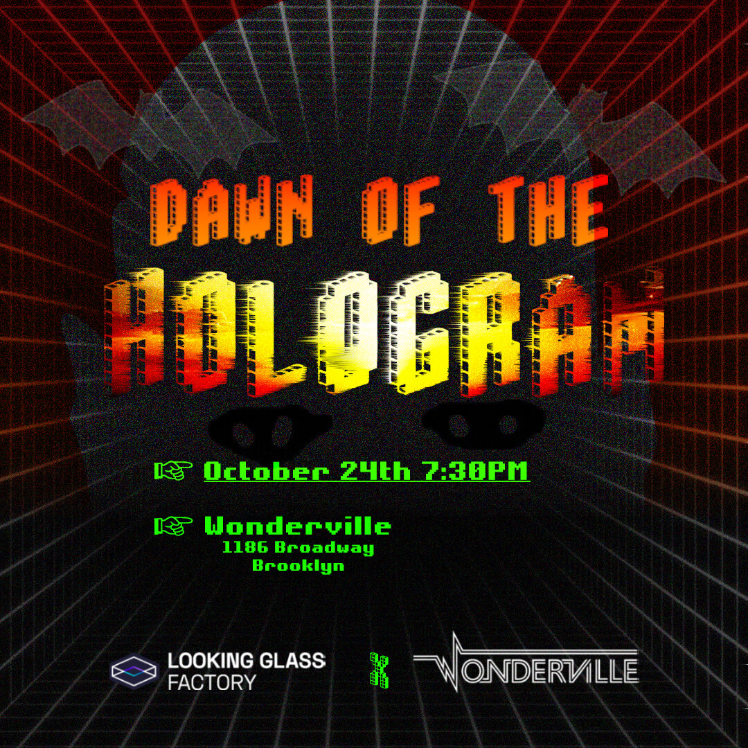 RSVP:  https://withfriends.co/event/2819004/dawn_of_the_hologram/
