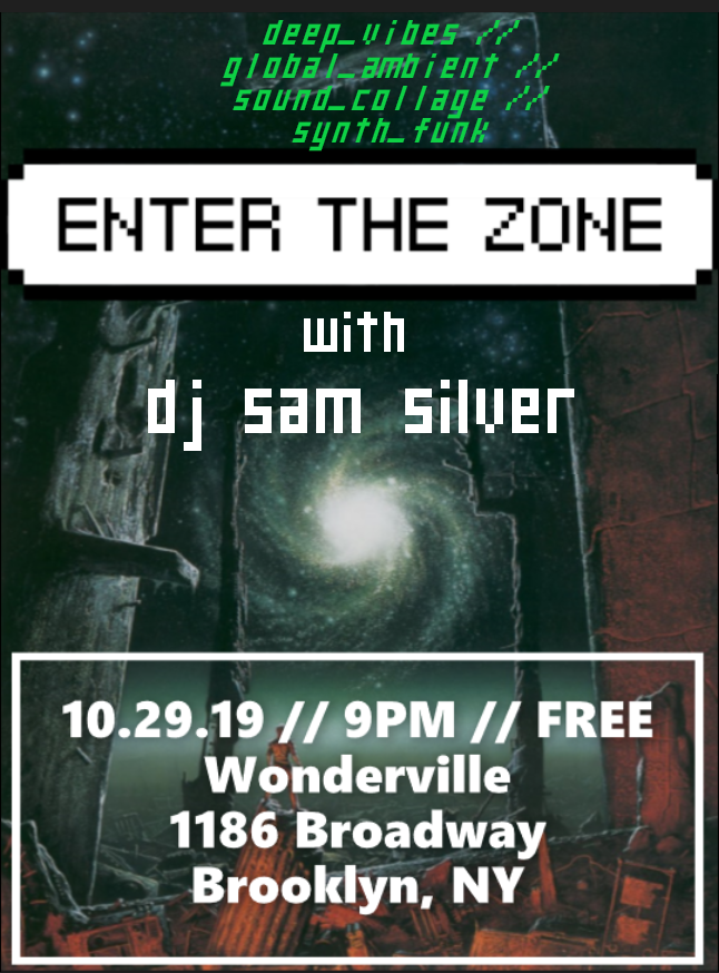 RSVP:  https://withfriends.co/event/2634229/enter_the_zone_dj_sam_silver