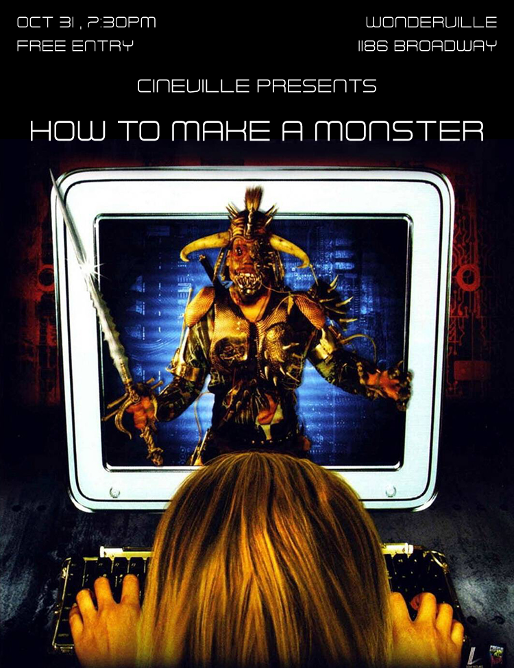 RSVP:  https://withfriends.co/event/2880921/cineville_presents_how_to_make_a_monster