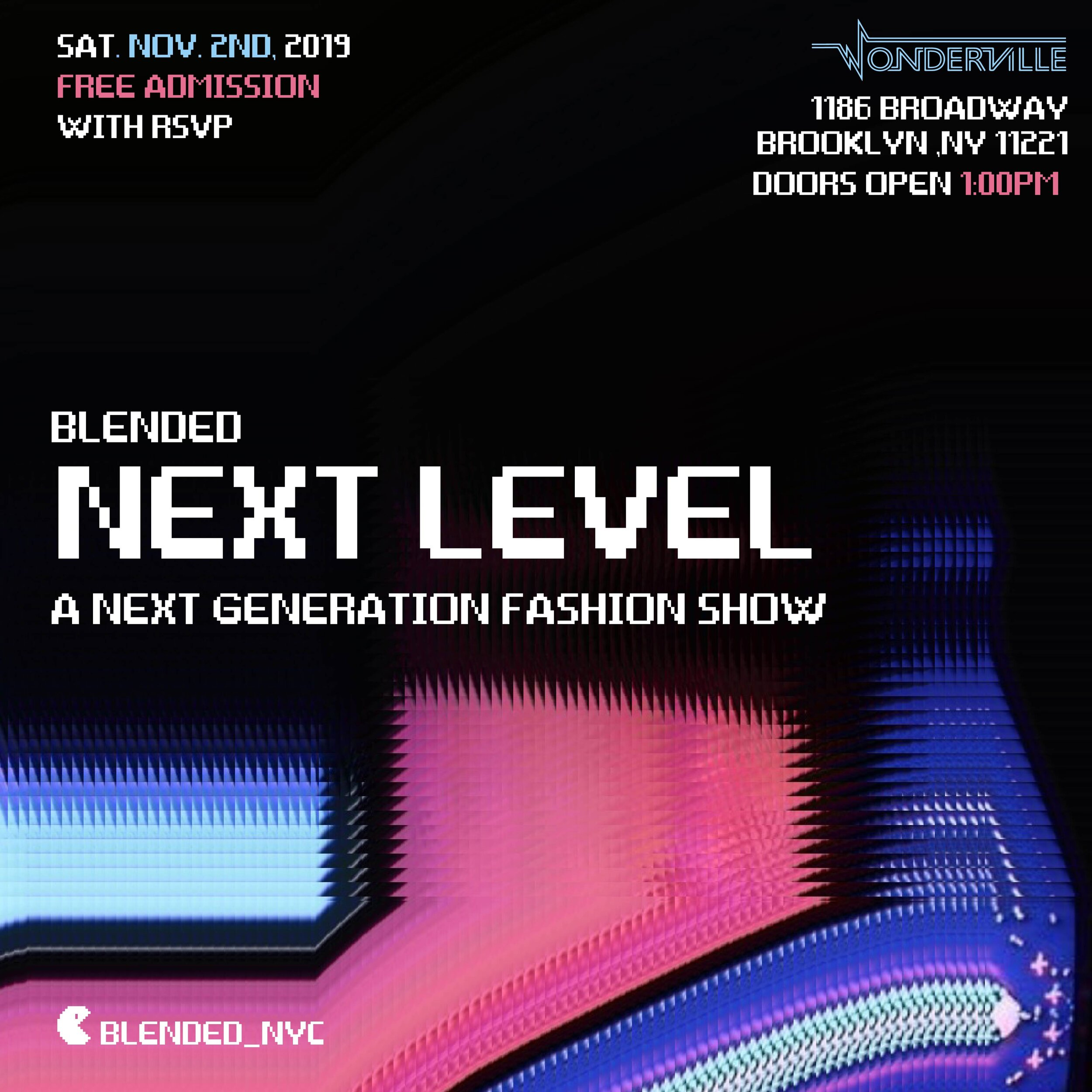 RSVP:  https://withfriends.co/event/2903023/blended_next_level_fashion_show