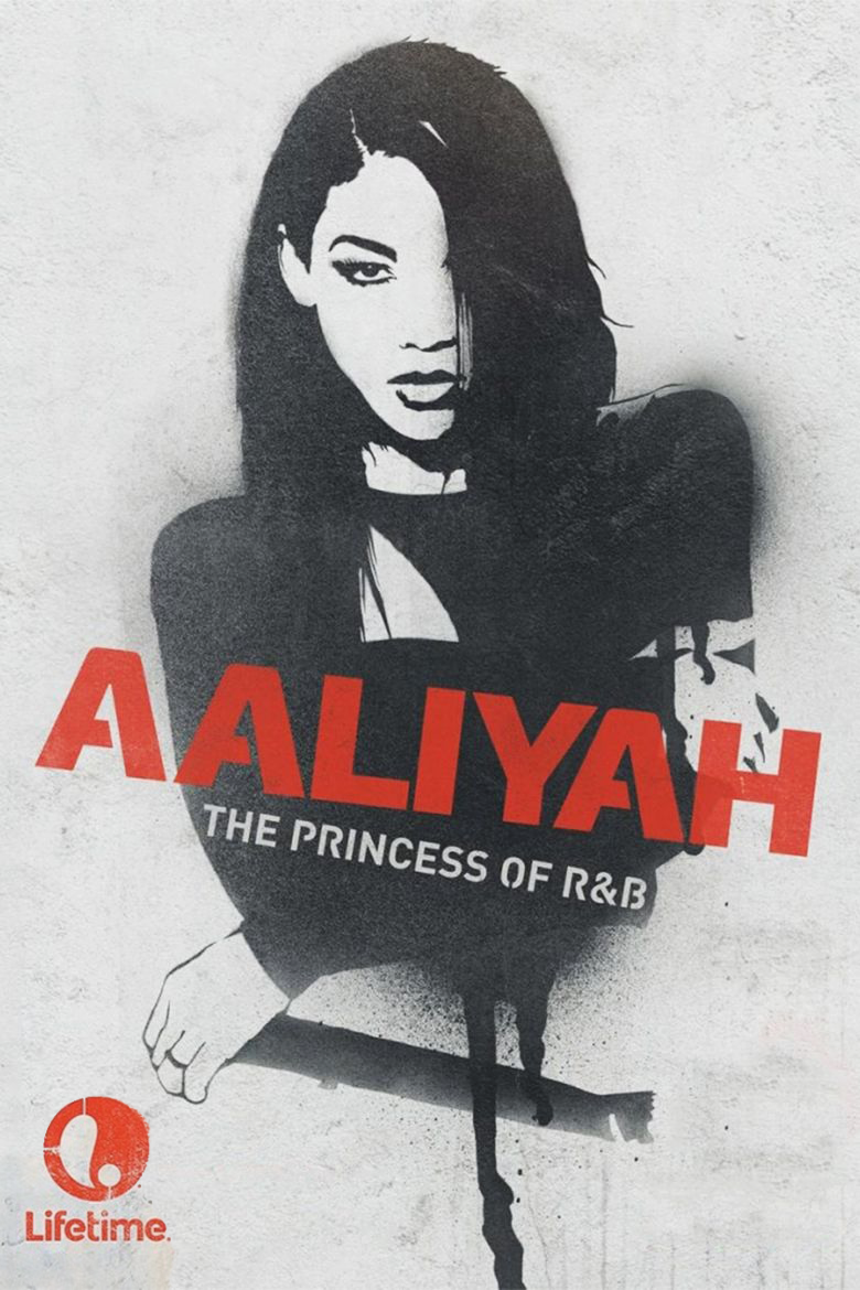 Lifetime Network's  Aaliyah: The Princess of R&B  biopic