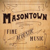 Masontown's first recording in 2015, a 6-track album available  here