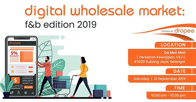 With over 1,000 premium F&B products at the lowest bulk prices, Dropee will organize our first-ever retail exhibition, the DIGITAL WHOLESALE MARKET: F&B EDITION 2019! . Visit the official event page here - https://www.dropee.com/digital-wholesale-market . The one-day exhibition will be happening on Saturday 21st September 2019 (10.00 am -10.00 pm) at Da Men Mall, Subang Jaya. Entrance is free. . Come and join us and be one of the first 1,000 registrations to stand a chance to win up to RM5,500 in vouchers for purchases at the event! . #DigitalWholesaleMarket #FoodandBeverage #Edition2019 #Dropee #retailexhibition #meetsuppliers #lowestbulkprices #getsupplies #RM5500vouchers #onedayonly #REGISTERNOW